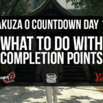 Completion Points – Day 10 [Yakuza 0 Countdown]