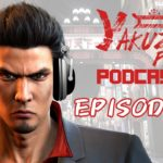 Yakuza Fan Podcast – Episode 1