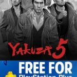 Yakuza 5 Free for Playstation Plus