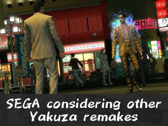 SEGA Considering other Yakuza remakes