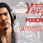 Yakuza Fan Podcast Episode 2