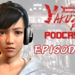 Yakuza Fan Podcast Episode 3