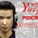 Yakuza Fan Podcast Episode 4 – The pre TGS 2016 Hype!