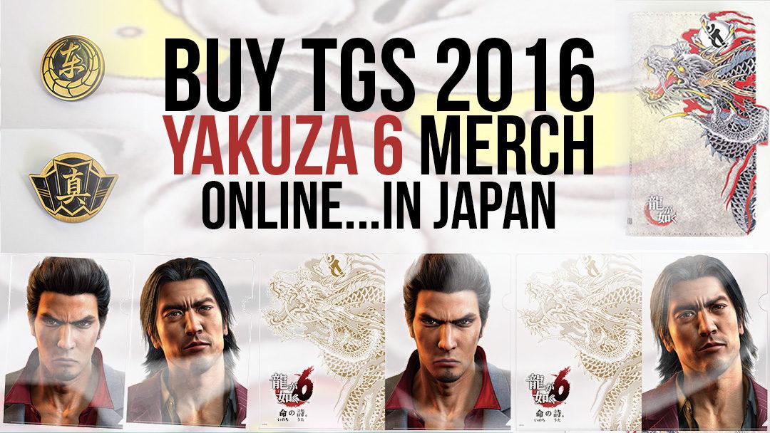 Leftover Yakuza 6 TGS 2016 Merch on sale online!.. in Japan.