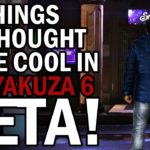 10 Things We Thought Were Cool in the Yakuza 6 Beta!