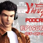 Yakuza Fan Podcast Episode 7: The Shenmue