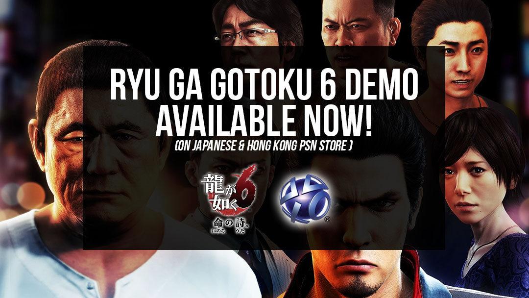 Ryu Ga Gotoku 6 Demo now Available on Japanese & Hong Kong PSN!