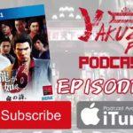 Yakuza Fan Podcast – Episode 14: Lost in Kamurocho