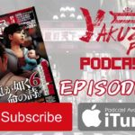 Yakuza Fan Podcast – Episode 16: #nospoilers