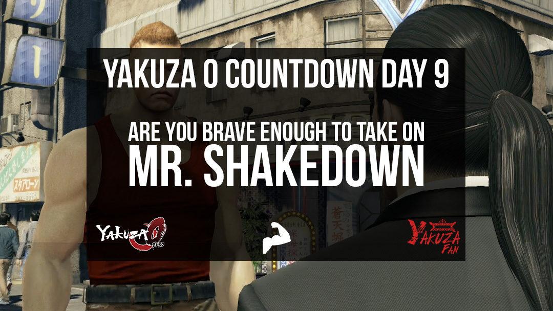 Mr. Shakedown – Day 9 [Yakuza 0 Countdown]