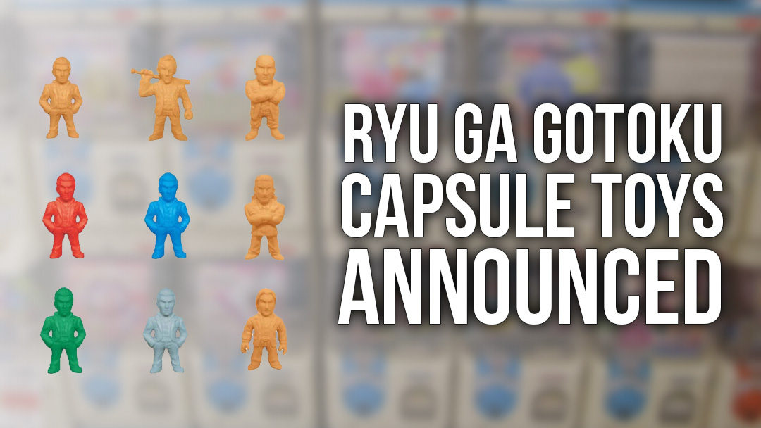 New Official Yakuza Capsule Toys