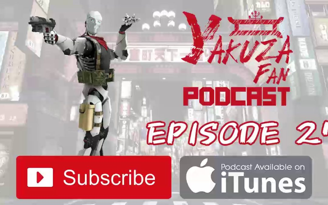 Yakuza Fan Podcast – Episode 27: Nierly Switchin' It Up