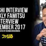 Nagoshi interview in Weekly Famitsu September 2017 [via dojimasdragongirl]